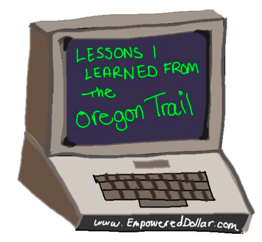 Lessons from the Oregon Trail